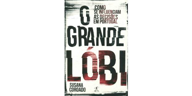 Lóbi em Portugal explicado em livro